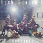 風男塾「Dash&Daaash!!」