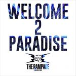 THE RAMPAGE「WELCOME 2 PARADISE」
